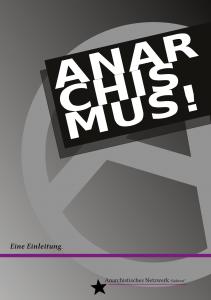 Anarchismus - eine Einleitung Cover der zweiten Auflage