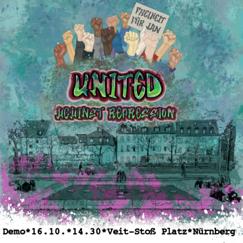 United against Repression Demo 16.10. 14.30 Uhr Veit Stoß Platz Nürnberg